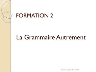 FORMATION 2