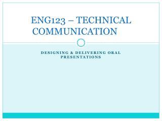 ENG123 � TECHNICAL COMMUNICATION