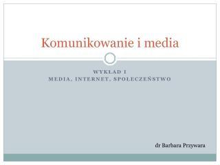 Komunikowanie i media