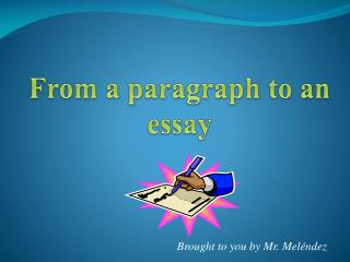 From a paragraph to an essay