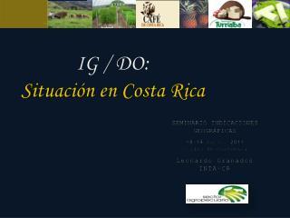 IG / DO: Situación en Costa Rica