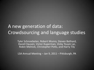A new generation of data: Crowdsourcing and language studies