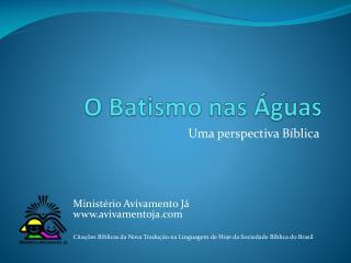 O Batismo nas �guas