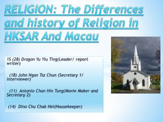 RELIGION: The Differences and history of Religion in HKSAR And Macau