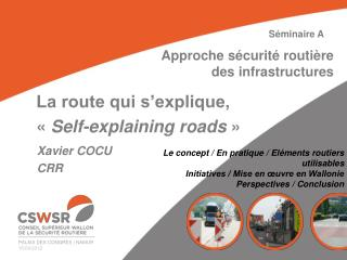 La route qui s'explique, «  Self- explaining roads  »
