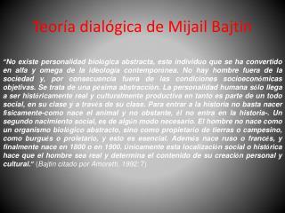 Teoría dialógica de Mijail Bajtin
