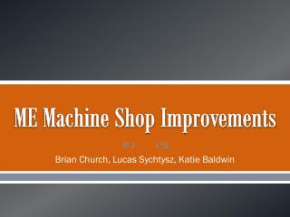ME Machine Shop Improvements