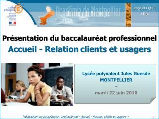 Présentation du baccalauréat professionnel Accueil - Relation clients et usagers