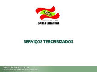 SERVIÇOS TERCEIRIZADOS