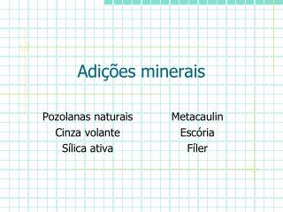 Adições minerais