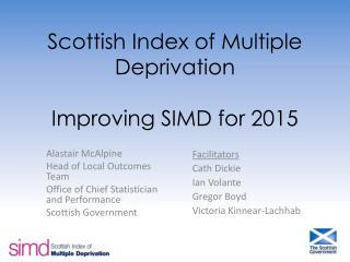 Scottish Index of Multiple Deprivation  Improving SIMD for 2015