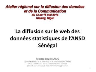 La diffusion sur le web des données statistiques de l'ANSD Sénégal