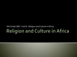 Religion and Culture in Africa