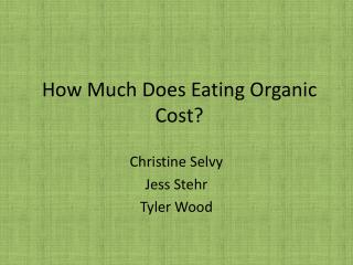 How Much Does Eating Organic Cost?