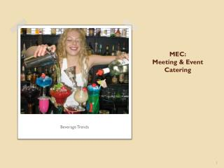 MEC: Meeting & Event Catering