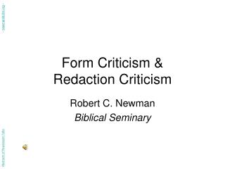 Form Criticism  Redaction Criticism
