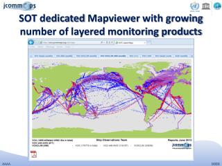 SOT dedicated  Mapviewer  with growing number of layered monitoring products