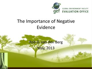 The Importance of Negative Evidence
