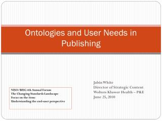 Ontologies and User Needs in Publishing