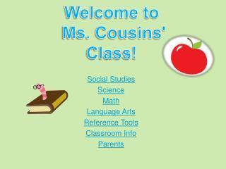 Social Studies Science Math Language Arts Reference Tools Classroom Info Parents