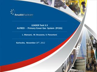 LEADER Task 3.3 ALFRED  -  Primary Cover Gas  System  (PCGS)