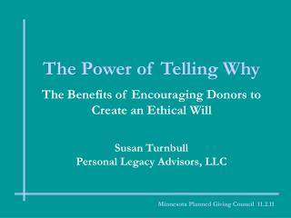 The Power of Telling Why The Benefits of Encouraging Donors to Create an Ethical Will