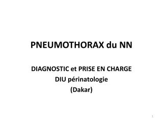 PNEUMOTHORAX du NN