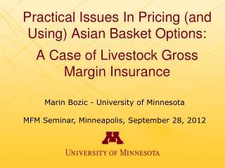 Marin Bozic - University of Minnesota MFM Seminar, Minneapolis, September 28, 2012