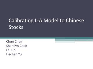 Calibrating L-A Model to Chinese Stocks