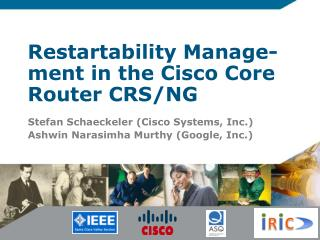 Restartability  Manage- ment in the Cisco Core Router CRS/NG