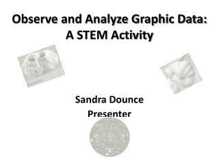 Observe and Analyze Graphic Data: A STEM Activity