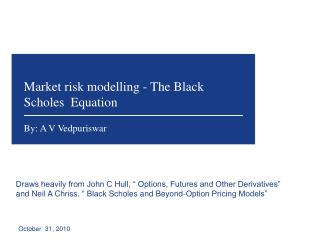 Market risk  modelling  - The Black  Scholes   Equation