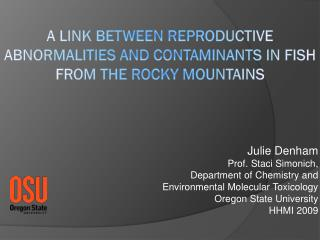 A Link Between Reproductive Abnormalities and Contaminants in Fish from the Rocky Mountains
