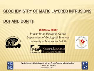 Geochemistry of Mafic Layered Intrusions  Do s  and Don't s