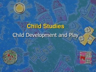 Child  Studies