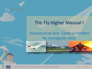 The Fly Higher  Manual I