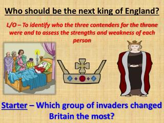 Who should be the next king of England?