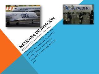 Mexicana de Aviaci�n