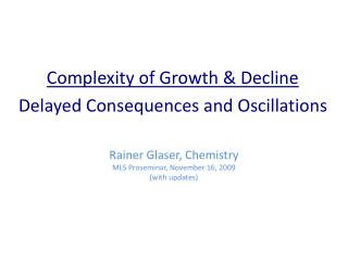 Rainer Glaser, Chemistry MLS  Proseminar , November 16, 2009 (with updates)