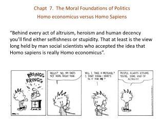 Homo economicus versus Homo Sapiens