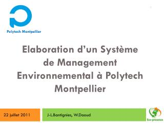 Elaboration d'un Système de Management Environnemental à  Polytech  Montpellier