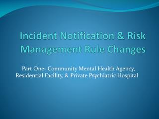 Incident Notification & Risk Management Rule Changes