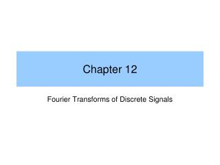 Fourier Transforms of Discrete Signals