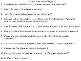 Romeo and Juliet  Act IV Quiz