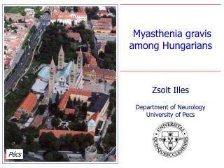 Myasthenia gravis among Hungarians Department of Neurology
