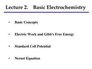 Lecture 2.    Basic Electrochemistry