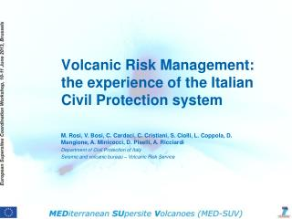 Volcanic Risk Management: the experience of the Italian Civil Protection system