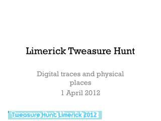 Limerick  Tweasure  Hunt