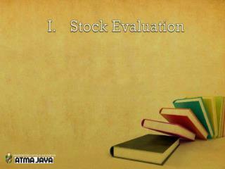 I.Stock Evaluation
