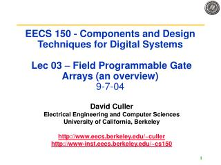 EECS 150 - Components and Design Techniques for Digital Systems   Lec 03   Field Programmable Gate Arrays an overview 9-